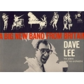 Dave Lee - A Big New Band From Britain