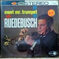 Dick Ruedebusch - Meet Mr. Trumpet