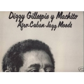 Dizzy Gillespie y Machito - Afro-Cuban Jazz Moods
