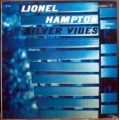 Lionel Hampton - Silver Vibes