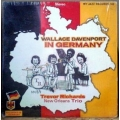 Wallace Davenport - In Germany