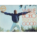 Willie Bobo - Feelin' So Good